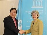 Le Vietnam soutient l'UNESCO dans ses efforts de réforme