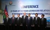 Célébration du 25e anniversaire des relations diplomatiques Vietnam - Azerbaïdjan