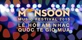 Deux cents artistes se produiront au Monsoon Music Festival 2015