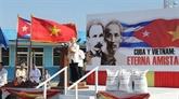 Vietnam-Cuba : le Congrès du PCC favorise les relations bilatérales