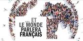 … Et le monde parlera français