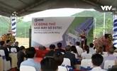 Mise en chantier d'un projet de hautes technologies à Dà Nang