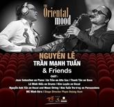 The Oriental Mood avec Trân Manh Tuân et Nguyên Lê