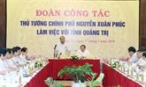 Quang Tri exhortée à instaurer une gouvernance bénéfique à la population et aux entreprises