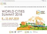 Le Vietnam participe au Sommet mondial des villes 2018 à Singapour