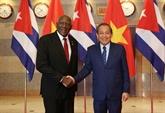 Le Vietnam déterminé à approfondir les liens de coopération avec Cuba
