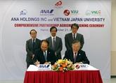 L'Université́ Vietnam - Japon et ANA Holdings signent un accord de coopération intégrale