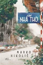 Phô Nhà Tho, le premier roman en vietnamien d'un étranger