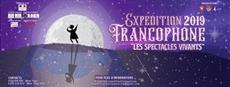 Les spectacles vivants au concours Expédition francophone 2019nbsp