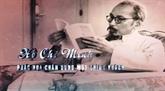 Archivage: un film documentaire à propos du Président Hô Chi Minh présenté au public