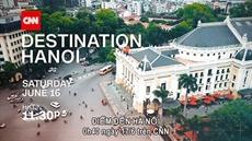 Poursuite de la promotion de limage de Hanoï sur CNN