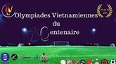 Les Olympiades Vietnamiennes du Centenaire de l'UGVF