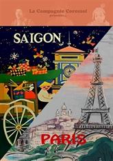 Présentation du spectacle Saigon/Paris: Aller simple à Paris