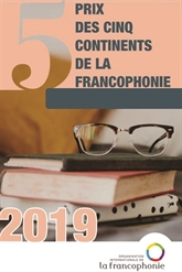 Les dix finalistes du Prix des cinq continents 2019