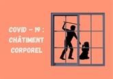 Confinement : changement des consciences sur le châtiment corporel des enfants
