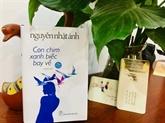 L'auteur Nguyên Nhât Anh sort son nouveau livre