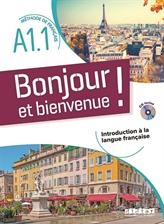 Découvrir le français en douceur avec Bonjour et bienvenue