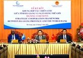 Hà Giang et la BM signent un cadre de coopération stratégique pour 2020-2025