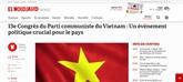 Les médias étrangers estiment le XIIIe Congrès national du Parti