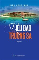 Le livre Les Kiêu bào avec l'archipel Truong Sa de Hiêu Constant