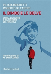 Autobiographie des médecins italiens volontaires au Vietnam