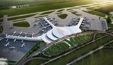 Accélération des travaux du projet de l'aéroport international de Long Thành