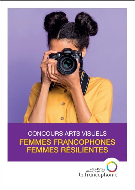 Concours darts visuels  Femmes francophones femmes résilientes
