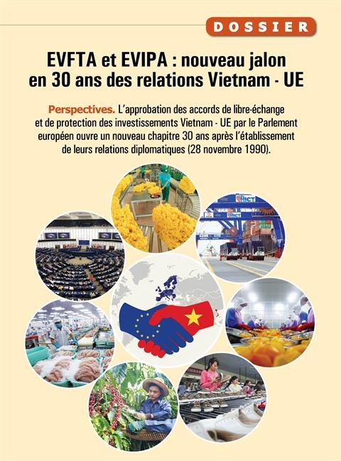EVFTA et EVIPA : de nouveaux jalons en 30 ans de relations Vietnam - UE