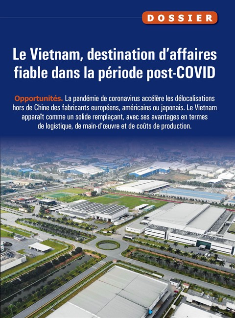 Le Vietnam, destination d'affaires fiable dans la période post-COVID