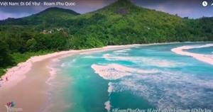 Lancement d'un clip pour promouvoir le tourisme à Phu Quôc sur Youtube